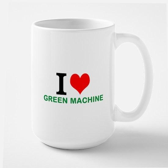 I LUV GREEN MACHINE Mug