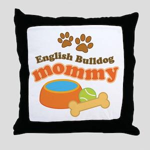 English Bulldog Mom Throw Pillow