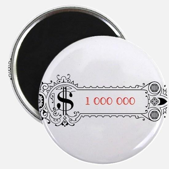 "1 000 000 Dollars 1 2.25"" Magnet (10 pack)"