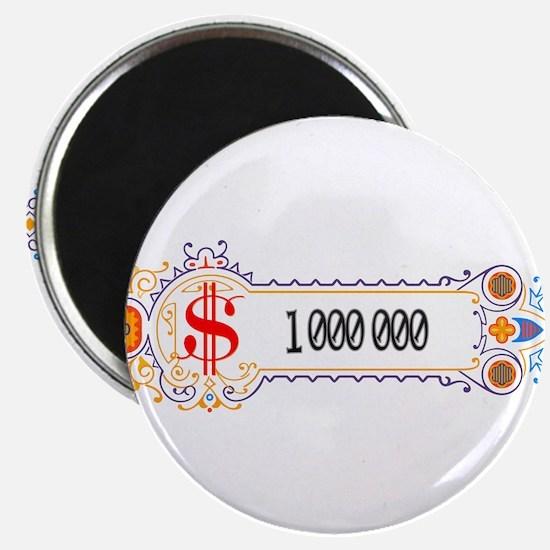 "1 000 000 Dollars 2 2.25"" Magnet (10 pack)"