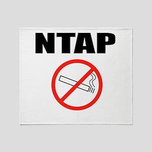NTAP NEVER TAKE ANOTHER PUFF NO SMOKING Throw Blan
