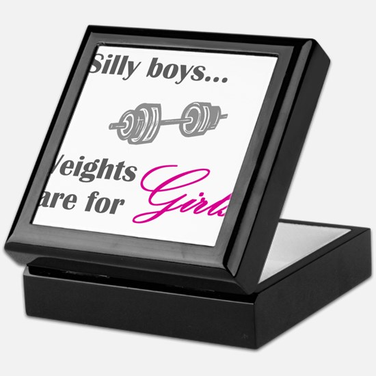 Silly boys...Weights are for Girls. Keepsake Box