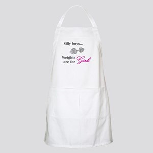 Silly boys...Weights are for Girls. Apron