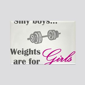 Silly boys...Weights are for Girls. Rectangle Magn