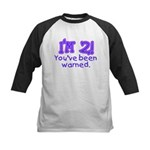 I'm 2 - You've Been Warned! Kids Baseball Jersey