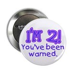 I'm 2 - You've Been Warned! Button