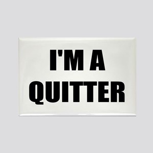 I;M A QUITTER - I QUIT SMOKING Rectangle Magnet
