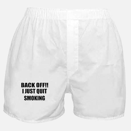 BACK OFF I JUST QUIT SMOKING (CENTER DESIGN) Boxer