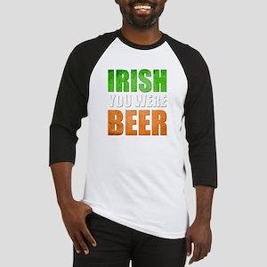Irish You Were Beer Baseball Jersey