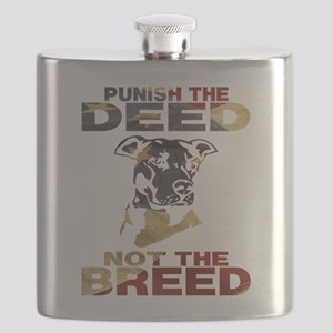 PUNISH THE DEED NOT THE BREED Flask