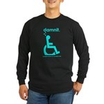 damnit.wheelchair Long Sleeve Black/Cyan T-Shirt