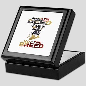 PUNISH THE DEED NOT THE BREED Keepsake Box