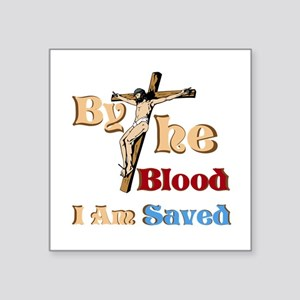 """By The Blood Square Sticker 3"""" x 3"""""""
