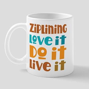 Funny Ziplining Quote Mug