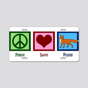 Peace Love Foxes Aluminum License Plate