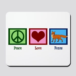 Peace Love Foxes Mousepad