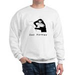Monkey Day bad monkey Sweatshirt