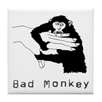 Monkey Day bad monkey Tile Coaster