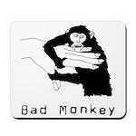 Monkey Day bad monkey Mousepad