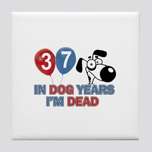 Funny 37 year old gift ideas Tile Coaster