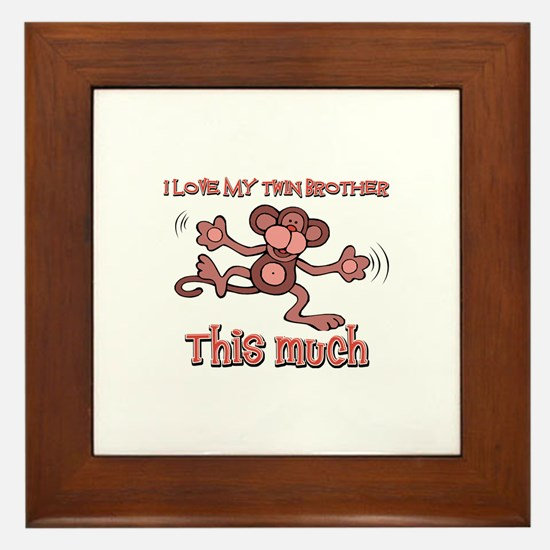 I love Twin Brother this much Framed Tile