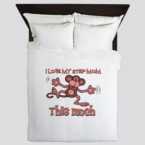I love Step Mom this much Queen Duvet
