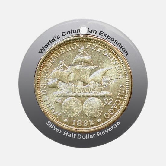 Worlds Columbian Expo Coin Ornament (Round)