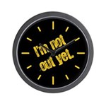 I'm Not Out Yet Wall Clock