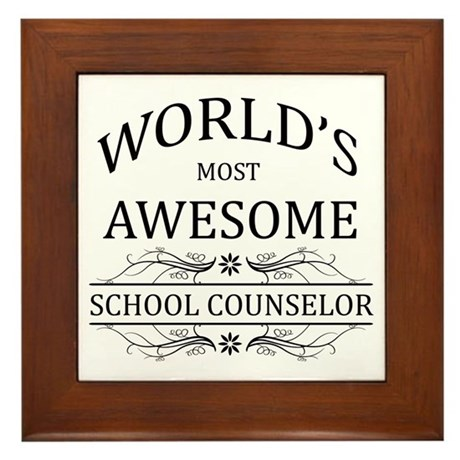World's Most Awesome School Counselor Framed Tile