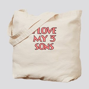 I LOVE MY 3 SONS IN PINK Tote Bag
