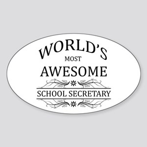 World's Most Awesome School Secretary Sticker (Ova
