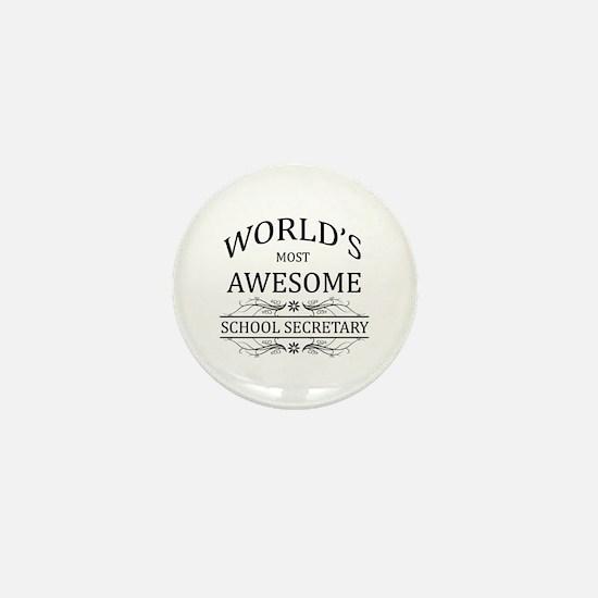 World's Most Awesome School Secretary Mini Button