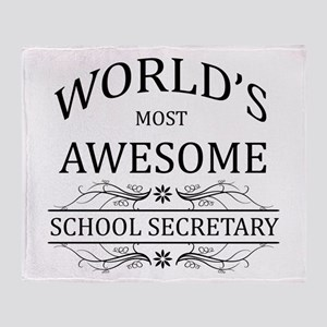 World's Most Awesome School Secretary Throw Blanke
