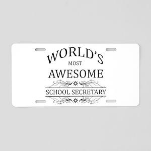 World's Most Awesome School Secretary Aluminum Lic