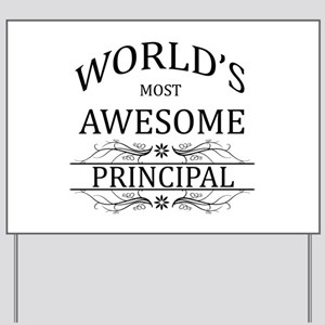 World's Most Awesome Principal Yard Sign