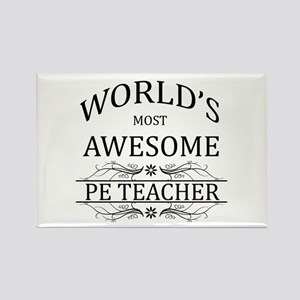World's Most Awesome PE Teacher Rectangle Magnet