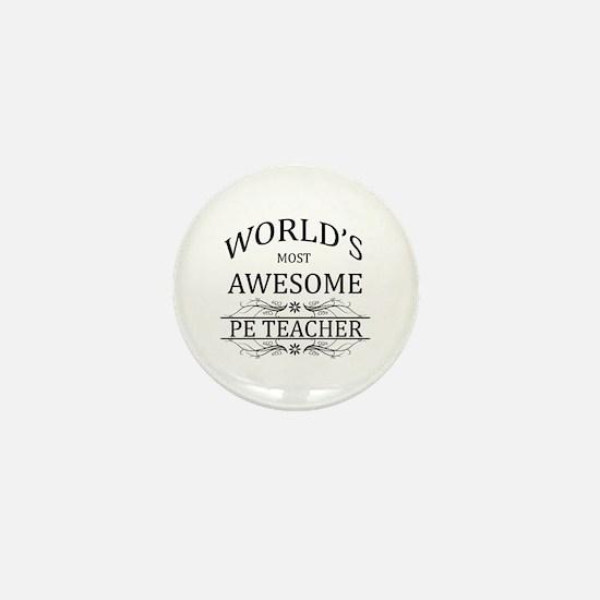 World's Most Awesome PE Teacher Mini Button