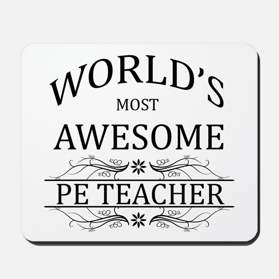 World's Most Awesome PE Teacher Mousepad