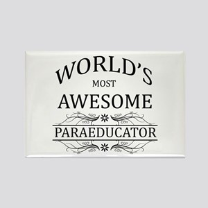 World's Most Awesome Paraeducator Rectangle Magnet