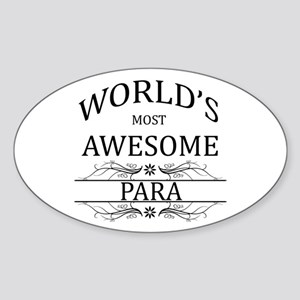 World's Most Awesome Para Sticker (Oval)