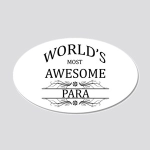 World's Most Awesome Para 20x12 Oval Wall Decal