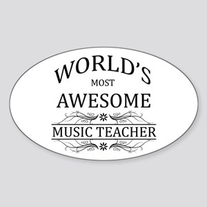 World's Most Awesome Music Teacher Sticker (Oval)