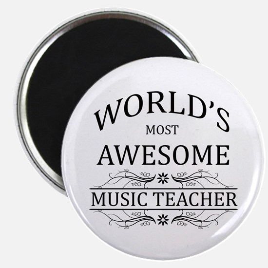 World's Most Awesome Music Teacher Magnet