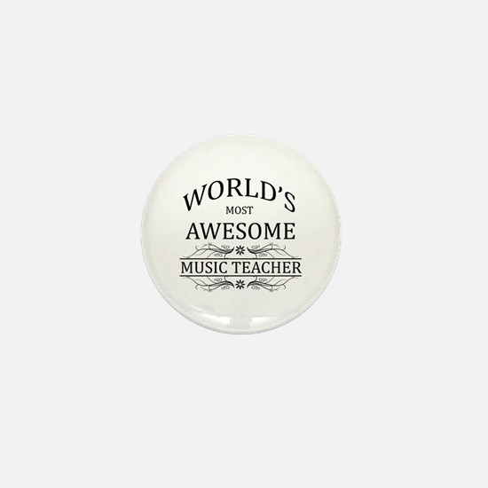 World's Most Awesome Music Teacher Mini Button