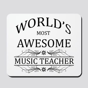 World's Most Awesome Music Teacher Mousepad