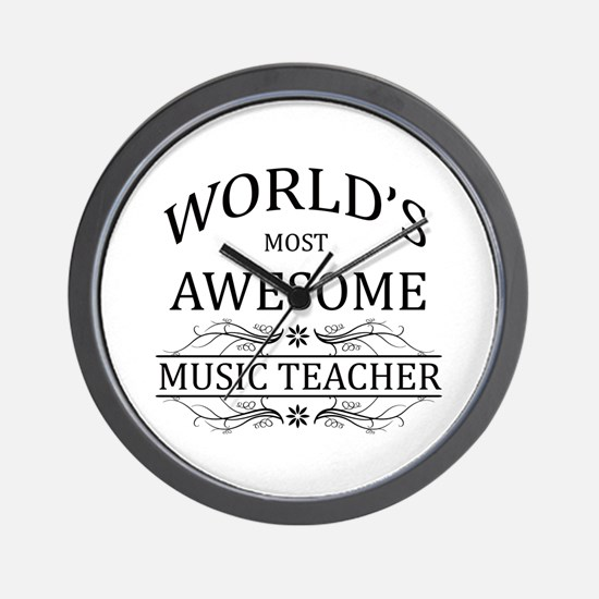 World's Most Awesome Music Teacher Wall Clock