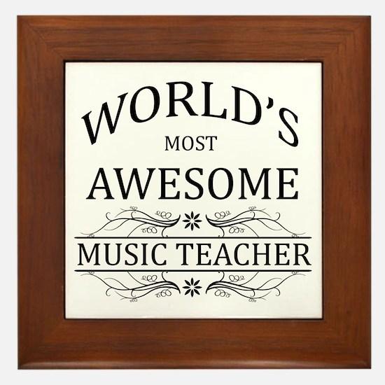 World's Most Awesome Music Teacher Framed Tile