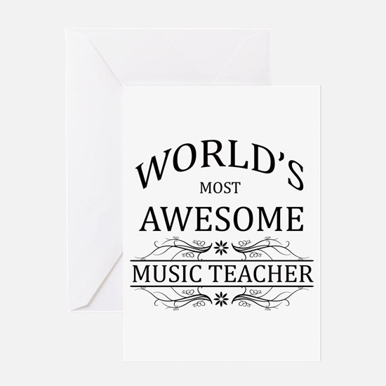 World's Most Awesome Music Teacher Greeting Card
