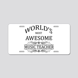 World's Most Awesome Music Teacher Aluminum Licens