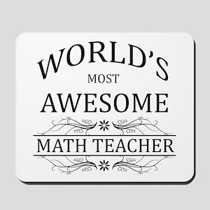 World's Most Awesome Math Teacher Mousepad